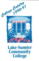 Lake-Sumter Community College General Catalog, 1990-1991